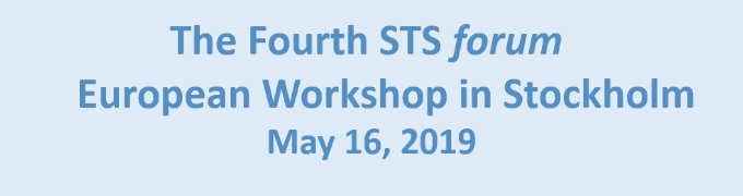The Fourth STS forum European Workshop